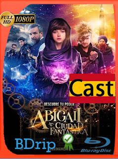 Abigail y La Ciudad Fantastica (2019) BDrip [1080P] Español [Google Drive] Panchirulo
