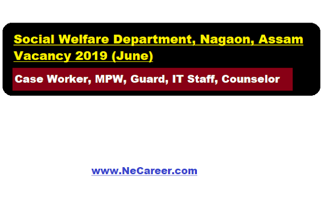 Social Welfare Department Nagaon Recruitment 2019 (June)
