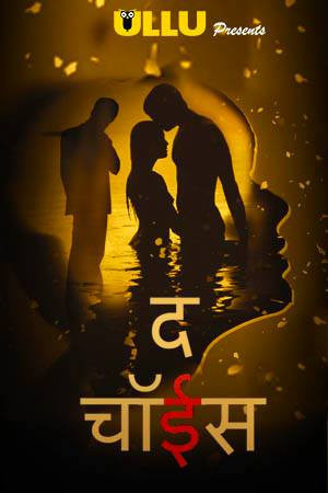 The Choice 2019 Hindi WEB Series Complete