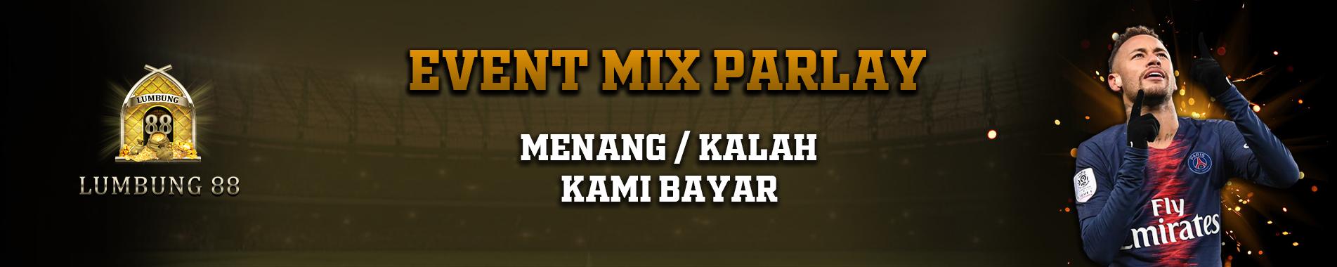 EVENT MIX PARLAY BOLA JALAN LUMBUNG88