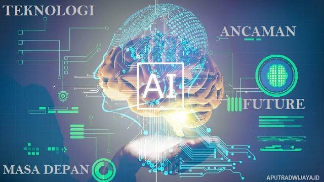 Teknologi dan Ancaman Bagi Masa Depan Umat Manusia