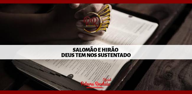 SALOMÃO E HIRÃO - DEUS TEM NOS SUSTENTADO