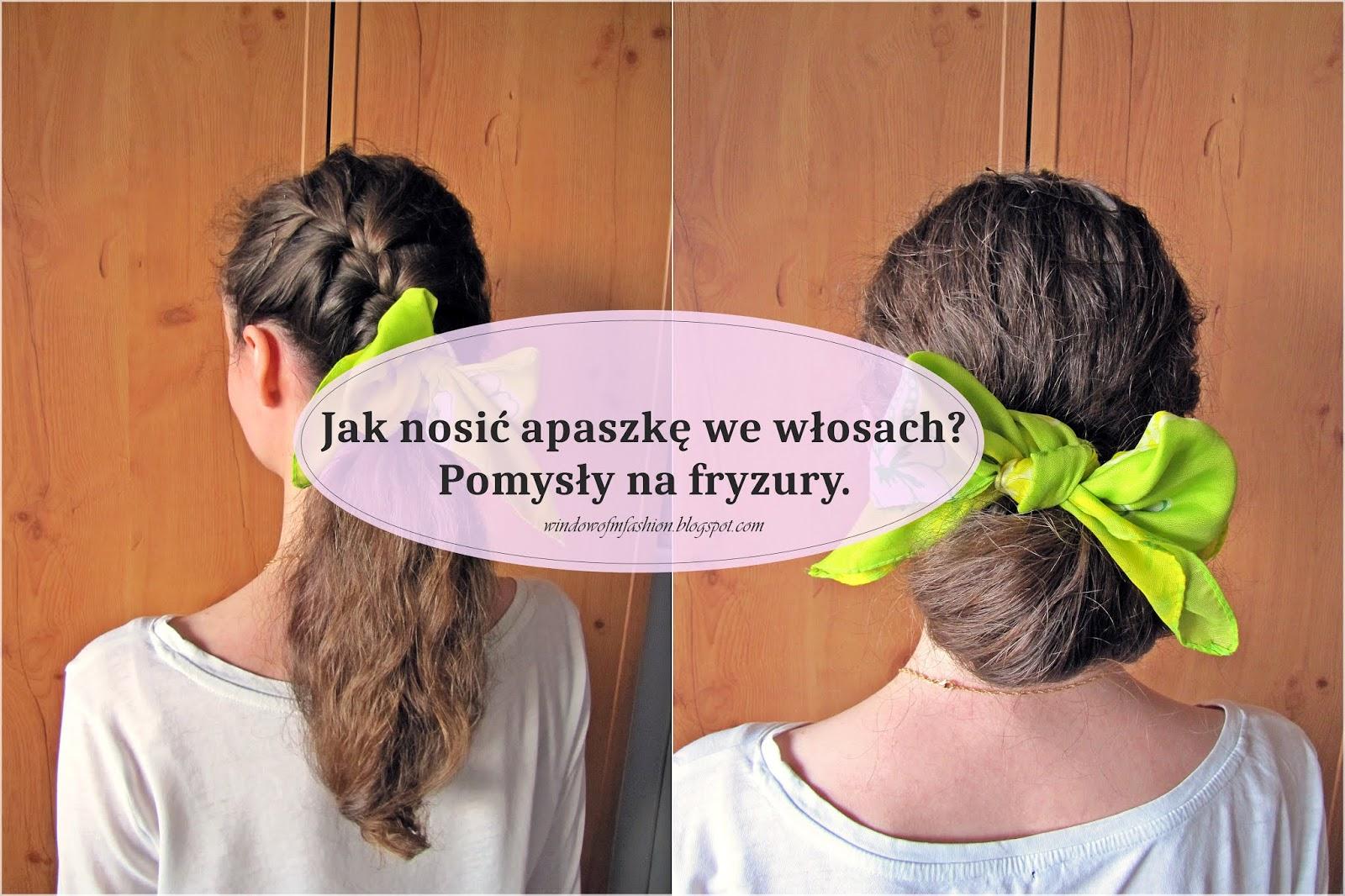 Window Of Fashion By Moni 7 Fryzur Z Chustą We Włosach