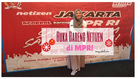 Buka Bareng Netizen Di MPR