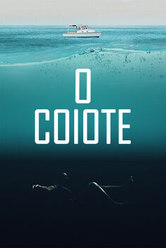 O Coiote Torrent - WEB-DL 1080p Dual Áudio