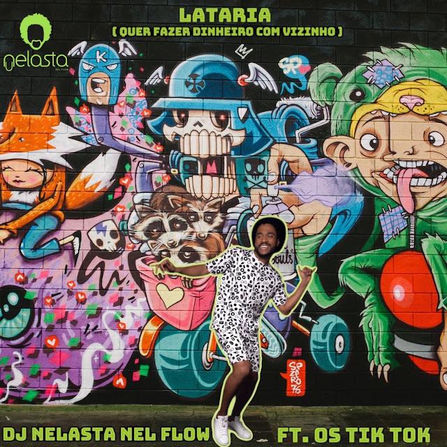 Dj Nelasta Feat. Os Tik Tok - Quer Fazer Dinheiro Com Os Vizinhos