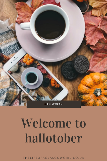Pinterest graphic for Welcome to Hallotober - What Halloween means to me and why it's such a big part of my life on Thelifeofaglasgowgirl.co.uk