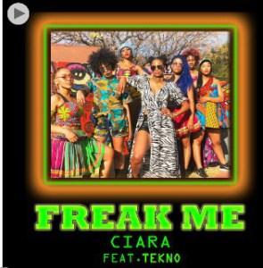 Music: Ciara ft. Tekno - Freak Me