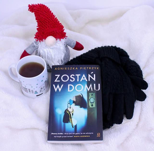 """""""Zostań w domu"""" Agnieszka Pietrzyk - recenzja przedpremierowa"""