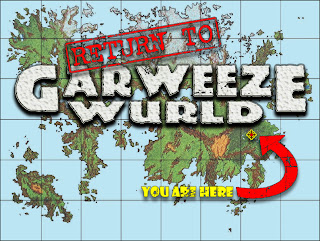 Return to Garweeze Wurld