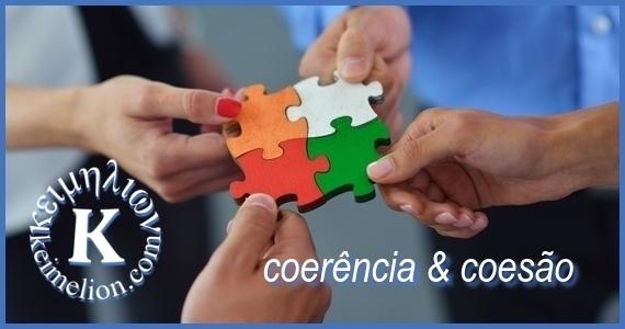 Revisar a coerência e a coesão requer cuidado e erudição.