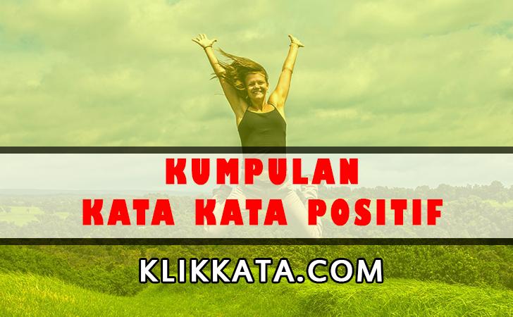 Kata Kata Positif