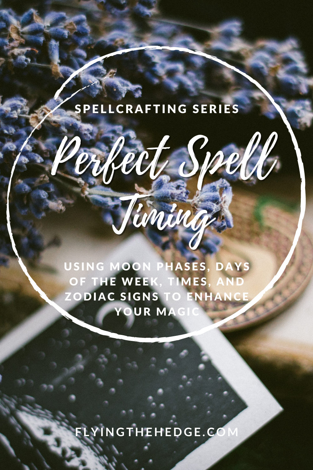 spell timing, zodiac signs, moon phases, spellcrafting, spells, rituals, witchcraft, pagan, neopagan, wicca, wiccan, witchcraft, spell writing, magick, magic