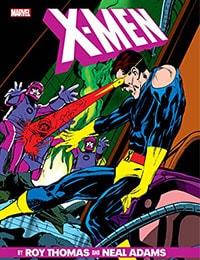 X-Men by Roy Thomas & Neal Adams Gallery Edition