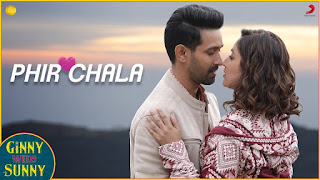 Phir Chala फिर चला Lyrics in Hindi  -  Jubin Nautiyal | Ginny Weds Sunny