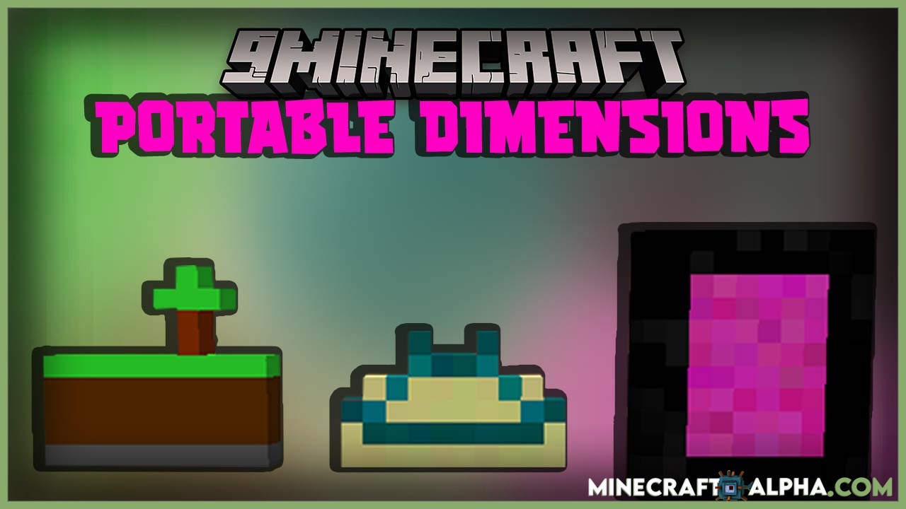 Minecraft Portable Dimensions Mod For 1.16.5 (Travel Mod)