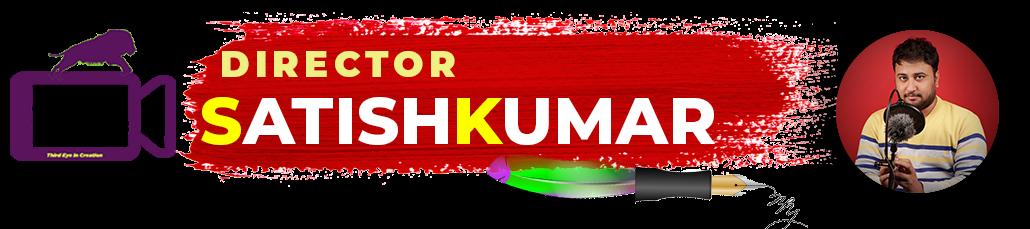 Director Satishkumar in Kannada - Stories, Ebooks, Love Stories, Kannada Kavanagalu, Kannada Quotes