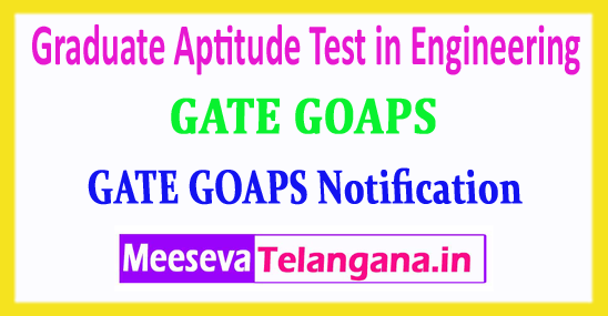 GATE GOAPS Graduate Aptitude Test in Engineering 2018 Login Registration Notification