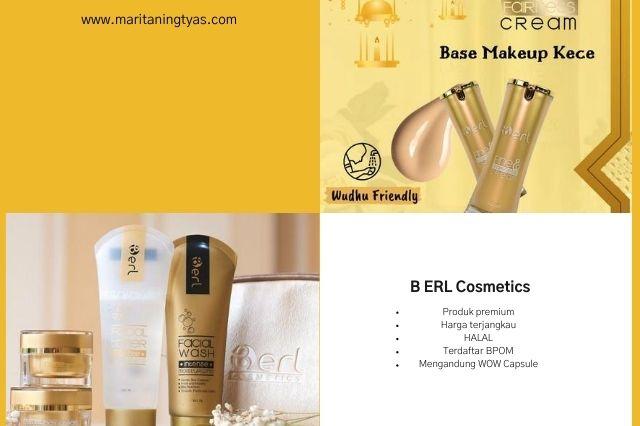 alasan memilih B ERL cosmetics