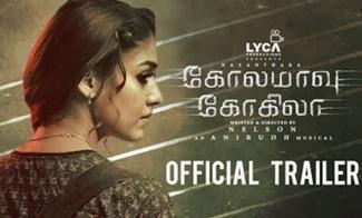 Kolamaavu Kokila [CoCo] – Official Trailer | Nayanthara | Anirudh | Nelson | Lyca Productions