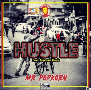 Mr Popkorn - Hustle (Prod. By Supreme Music)