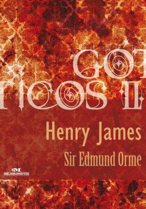 Sir Edmund Orme - Henry James