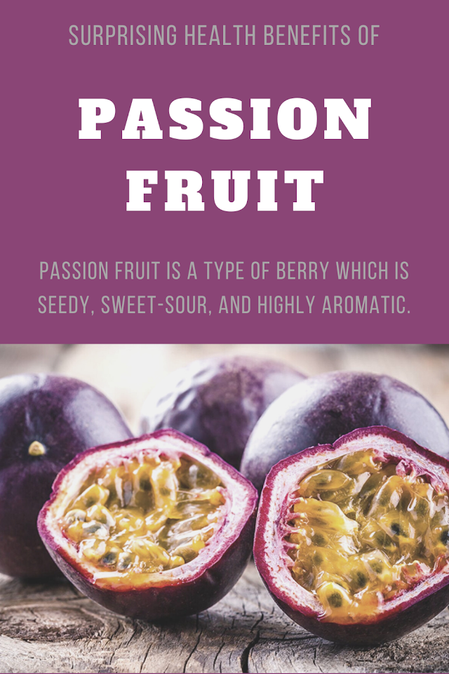Surprising Health Benefits of Passion Fruit
