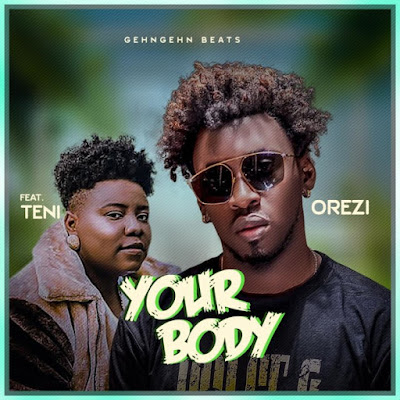 """Alhaji Orezi is here again with another spanking new single dubbed """"Your Body"""" featuring Teni the entertainer produced by Mystro."""