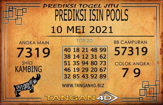 PREDIKSI TOGEL ISIN TANGAN4D 10 MEI 2021