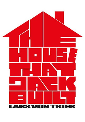 The House That Jack Built (2018) [SINOPSIS]