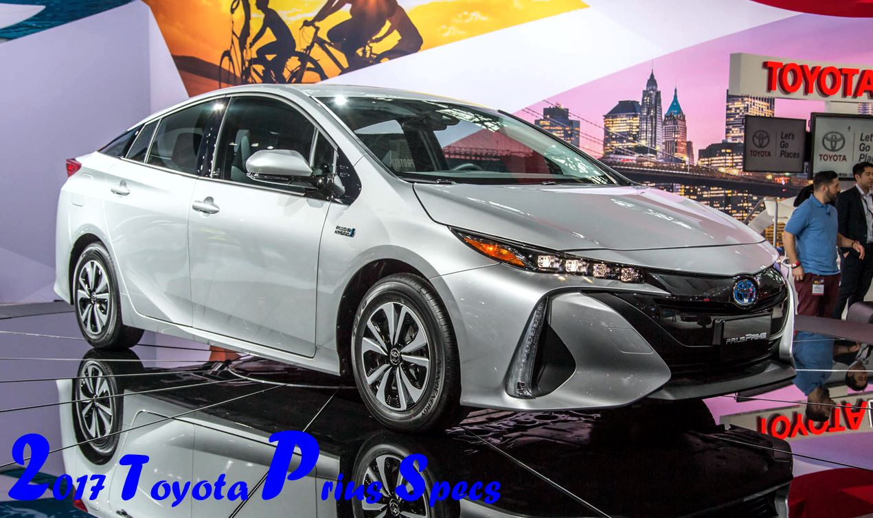 2017 Toyota Prius Specs Plug In Hybrid: 22 Miles of EV Range, Piles of Tech