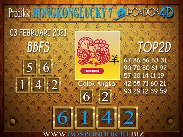 Prediksi Togel HONGKONG LUCKY 7 PONDOK4D 03 FEBRUARI 2021