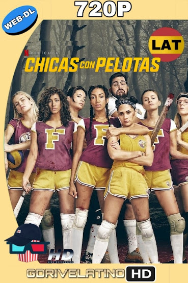 Chicas con Pelotas (2019) NF WEB-DL 720p Latino-Frances MKV