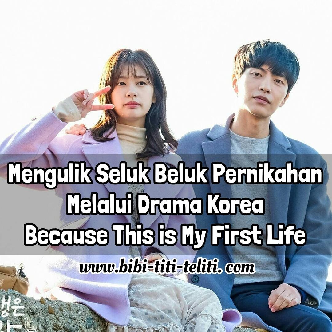 Mengulik Seluk Beluk Pernikahan Melalui Drama Korea Because This Is