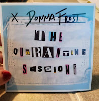 Donna Frost's The Quarantine Sessions