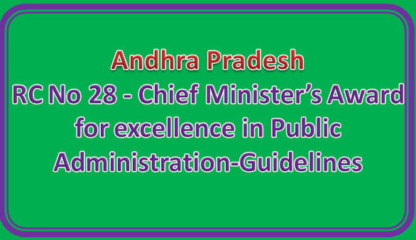 RC No 28 - Chief Minister's Award for excellence in Public Administration-Guidelines