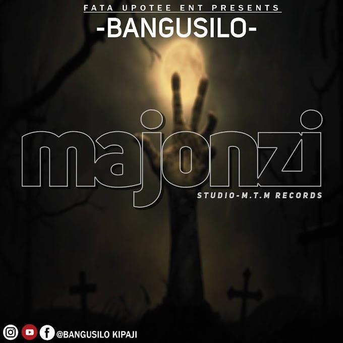 AUDIO   BANGUSIRO - MAJONZI   DOWNLOAD NOW