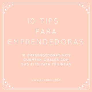 10 consejos para emprendedoras - www.soyunmix.com