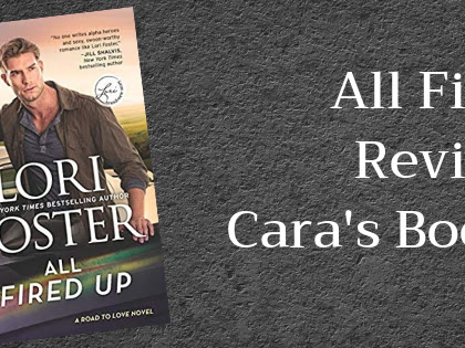 All Fired Up by Lori Foster Review