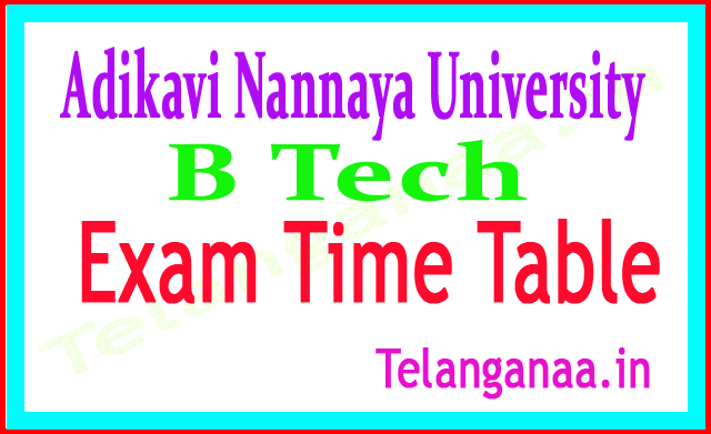 Adikavi Nannaya University B Tech 1st Sem Regular Backlog 2018 Exam Time Table