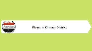 Rivers In Kinnaur District