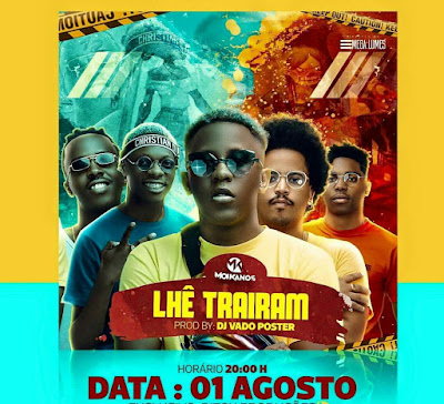 Os Moikanos ft. Dj Vado Poster - Lhe Trairam (Afro House) [Download]
