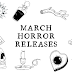 This Month in Horror: March 2021