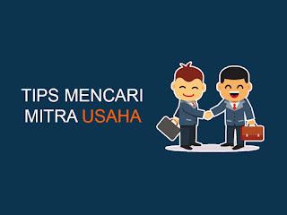 tips mencari mitra usaha