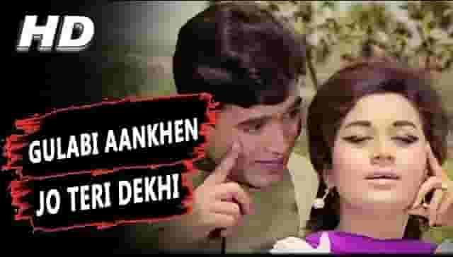 Gulabi Aankhen Lyrics