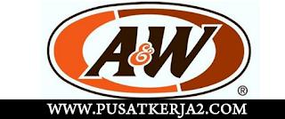 Loker Terbaru Jabodetabek A&W Indonesia SMA SMK S1 Mei 2020