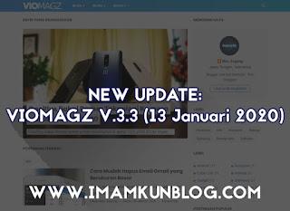 Update: Template VioMagz V.3.3 Rilis dengan Fitur Terbaru 2020