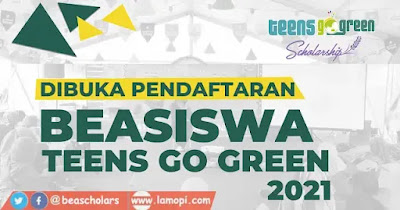 Beasiswa Teens Go Green Scholarship 2021