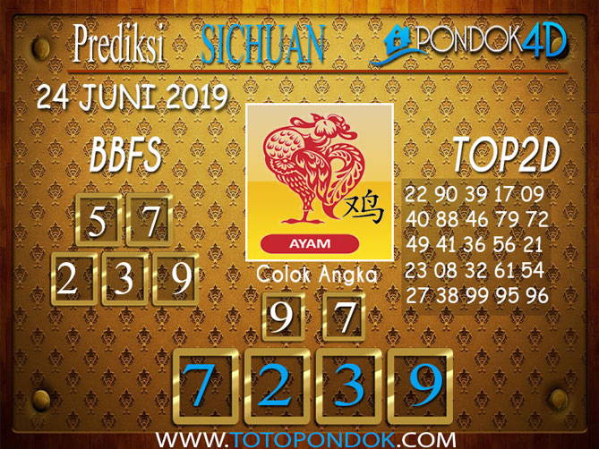 Prediksi Togel SICHUAN PONDOK4D 24 JUNI 2019