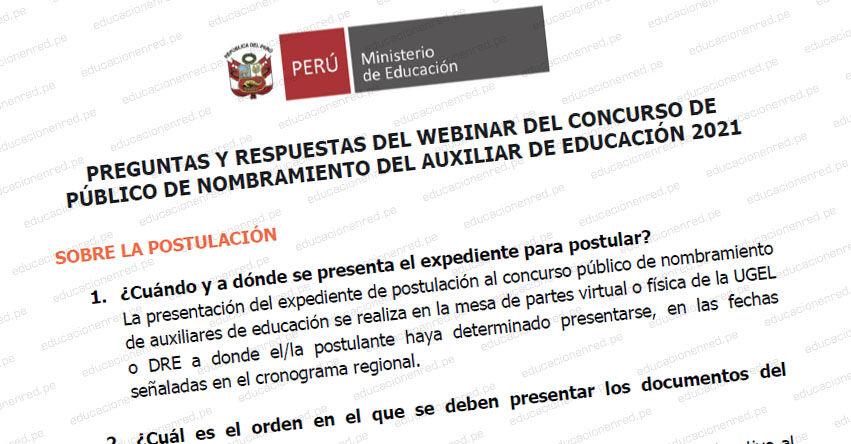 MINEDU: Respuestas de preguntas recibidas en el webinar sobre el Concurso Público de Nombramiento de Auxiliares de Educación 2021